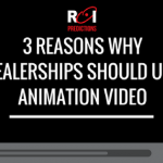 Why Dealerships Need Animation Video